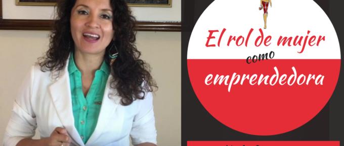 120. El rol de la mujer como emprendedora