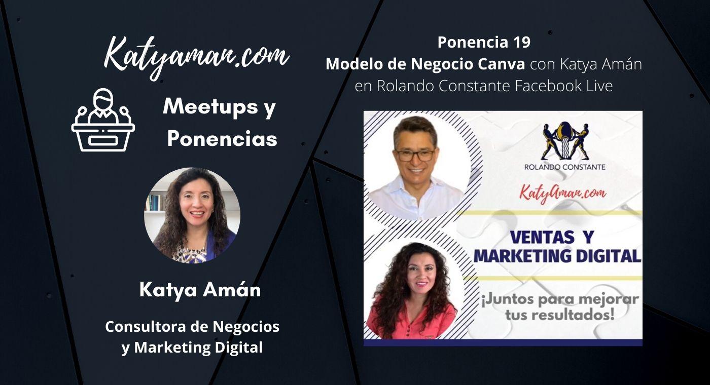 19-modelo-de-negocio-canva-con-katya-aman-en-rolando-constante-facebook-live