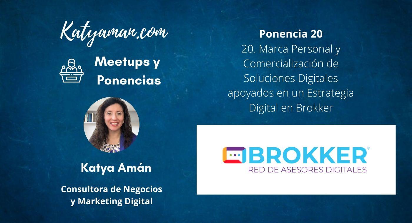 20-marca-personal-y-comercializacion-de-soluciones-digitales-apoyados-en-un-estrategia-digital-en-brokker