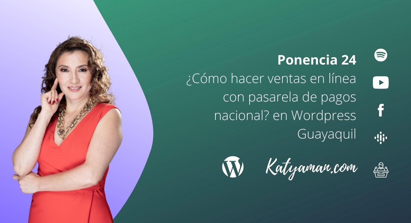 24-como-hacer-ventas-en-linea-con-pasarela-de-pagos-nacional-en-wordpress-guayaquil
