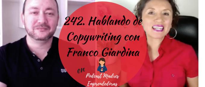 242. Hablando de Copywriting con Franco Giardina