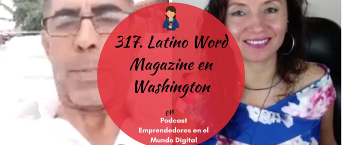 317. Latino Word Magazine en Washington