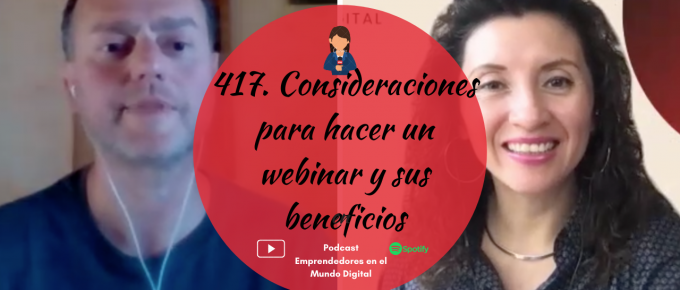 417-consideraciones-para-hacer-un-webinar-y-sus-beneficios