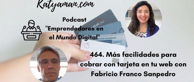 464-mas-facilidades-para-cobrar-con-tarjeta-en-tu-web-con-fabricio-franco-sanpedro