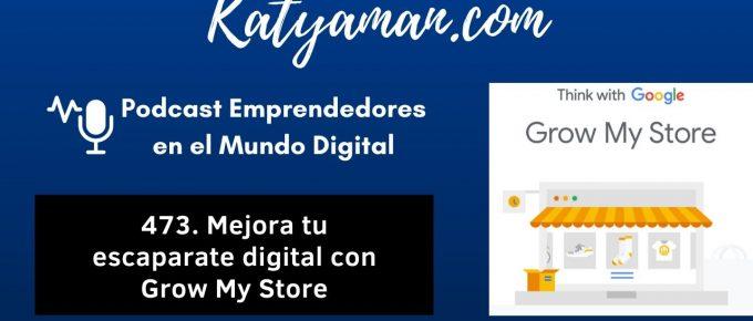 476-mejora-tu-escaparate-digital-con-grow-my-store