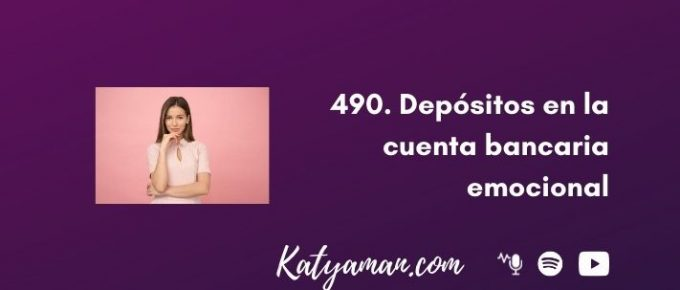 490-depositos-en-la-cuenta-bancaria-emocional