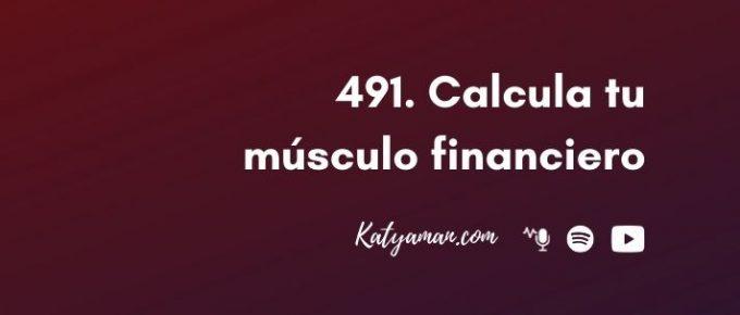 491-calcula-tu-musculo-financiero