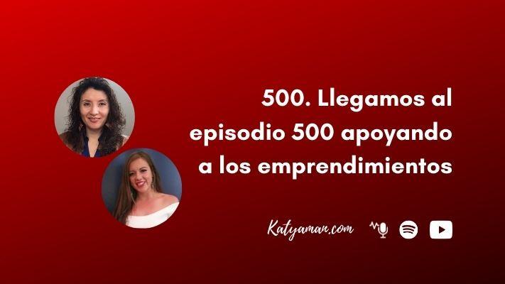 500-llegamos-al-500-apoyando-a-los-emprendimientos