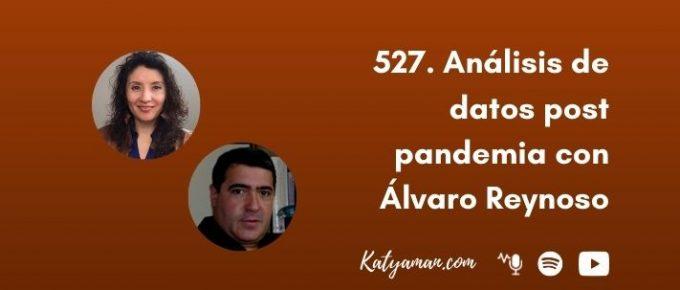 527-analisis-de-datos-post-pandemia-con-alvaro-reynoso