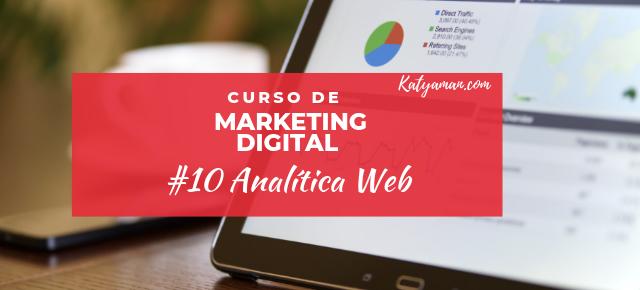 Curso de Marketing Digital #10 Analítica Web