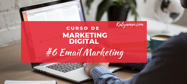Curso de Marketing Digital #6 Email Marketing