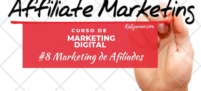 Curso de Marketing Digital #8 Marketing de Afiliados