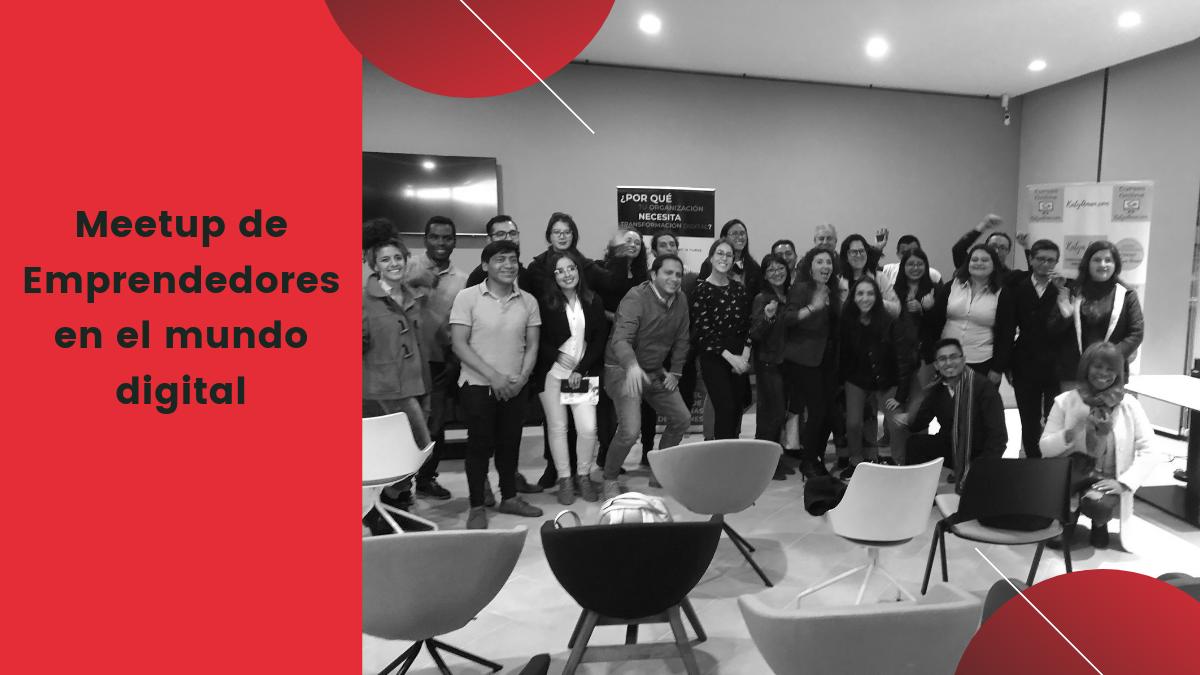 Meetup de Emprendedores en el mundo digital