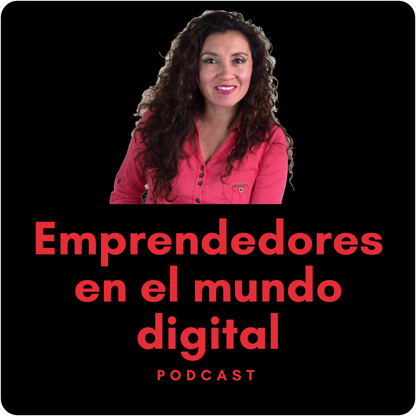 Podcast Emprendedores en el Mundo Digital