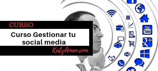 Curso Gestionar tu Social Media
