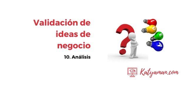 validacion-de-ideas-de-negocio-10-analisis