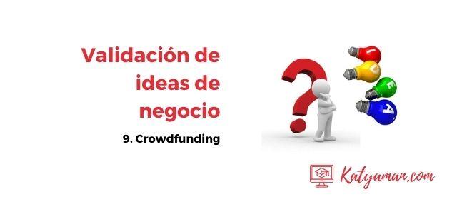validacion-de-ideas-de-negocio-9-crowdfunding